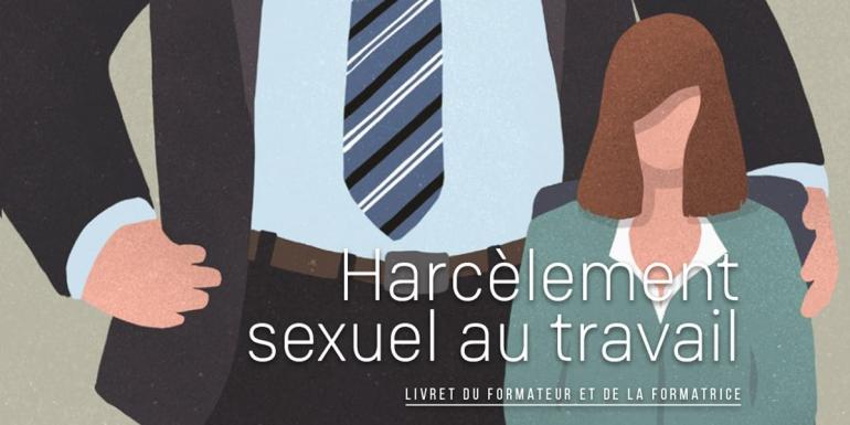 Harcèlement sexuel au travail - livret du formateur et de la formatrice