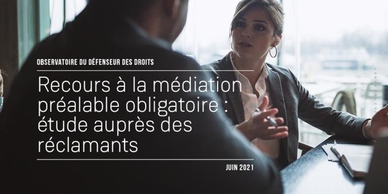 Médiation prélable obligatoire - rapport juin 2021