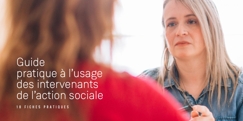 Guide pratique à l'usage des intervenants de l'action sociale