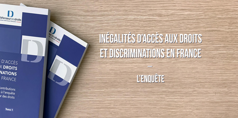 Inégalités et d'accès aux droits et discriminations en France