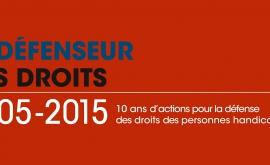 2005-2015 : 10 ans d'actions pour la défense des droits des personnes handicapées